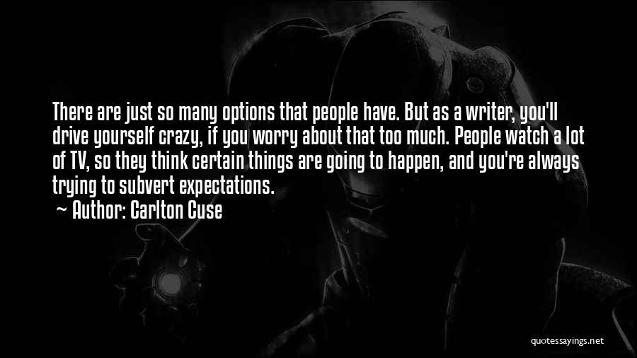 Carlton Cuse Quotes 1615752