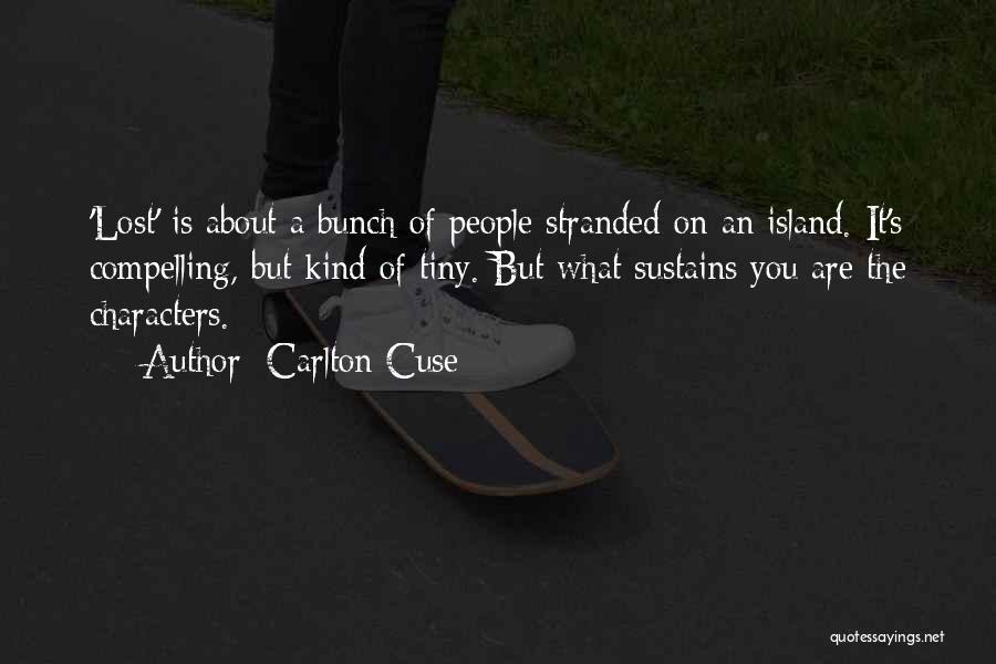 Carlton Cuse Quotes 1778848