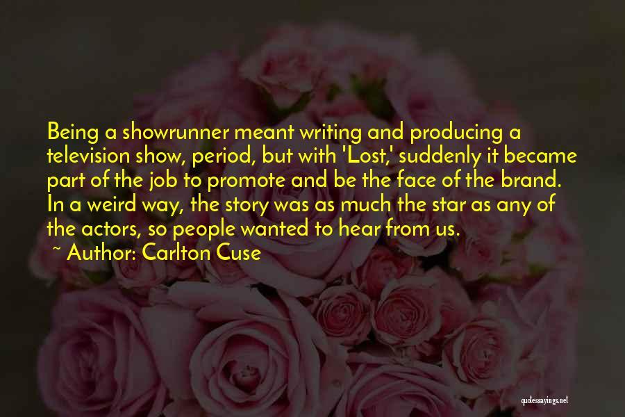 Carlton Cuse Quotes 2010647