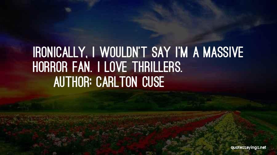 Carlton Cuse Quotes 204522