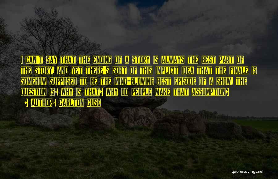 Carlton Cuse Quotes 418201
