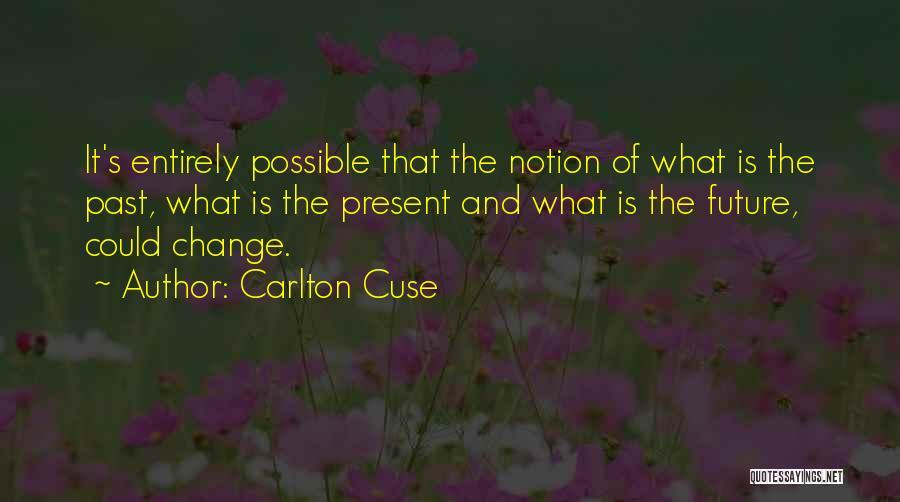 Carlton Cuse Quotes 691889