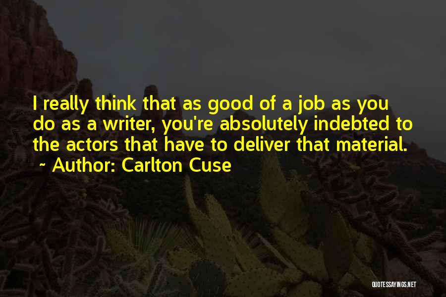 Carlton Cuse Quotes 903975