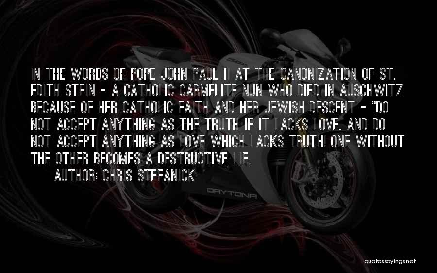 Carmelite Quotes By Chris Stefanick