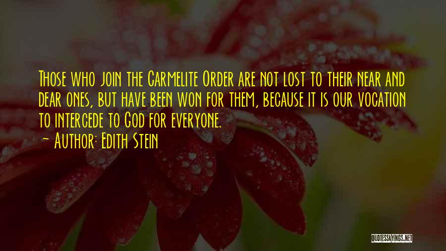 Carmelite Quotes By Edith Stein
