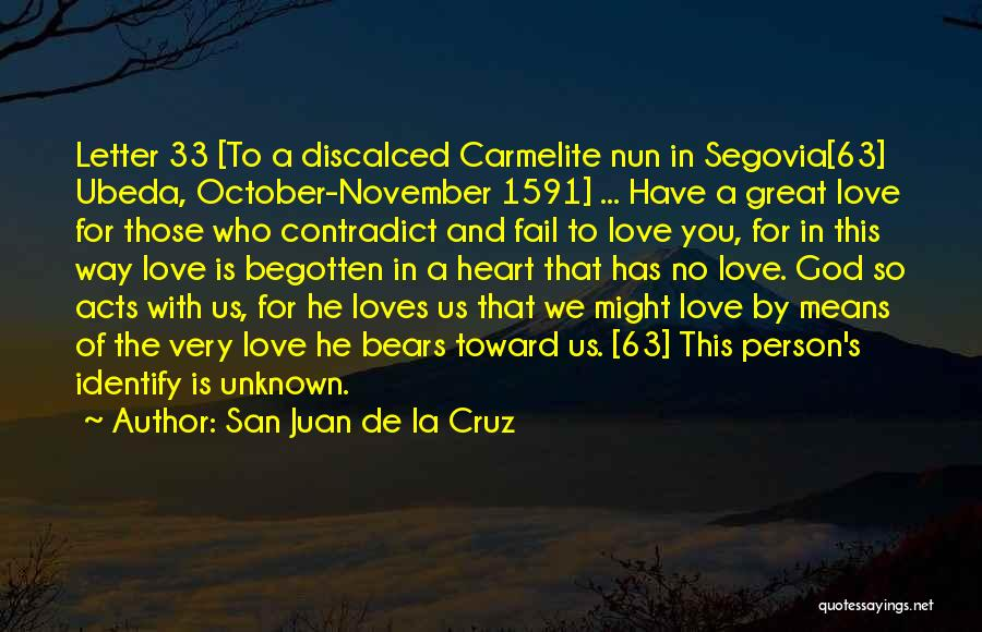Carmelite Quotes By San Juan De La Cruz