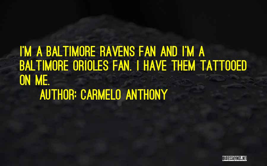 Carmelo Anthony Quotes 1076929