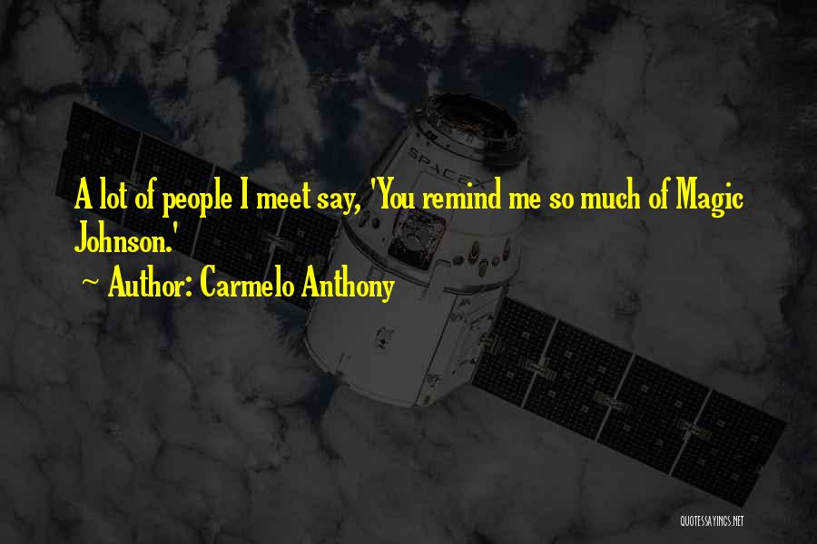 Carmelo Anthony Quotes 1266147