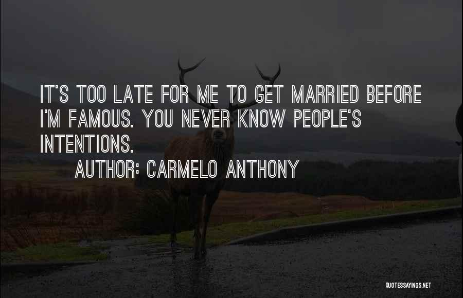 Carmelo Anthony Quotes 1391968