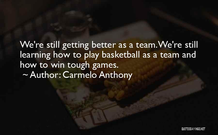 Carmelo Anthony Quotes 1581458