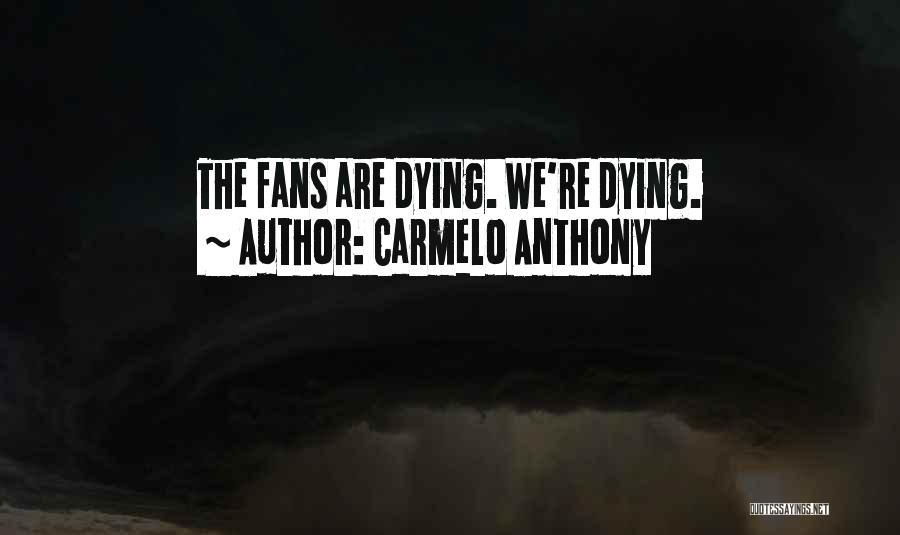 Carmelo Anthony Quotes 1684506
