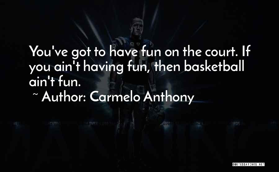 Carmelo Anthony Quotes 1723882