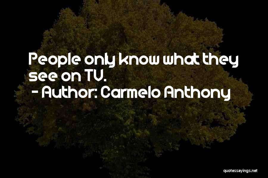 Carmelo Anthony Quotes 1738776