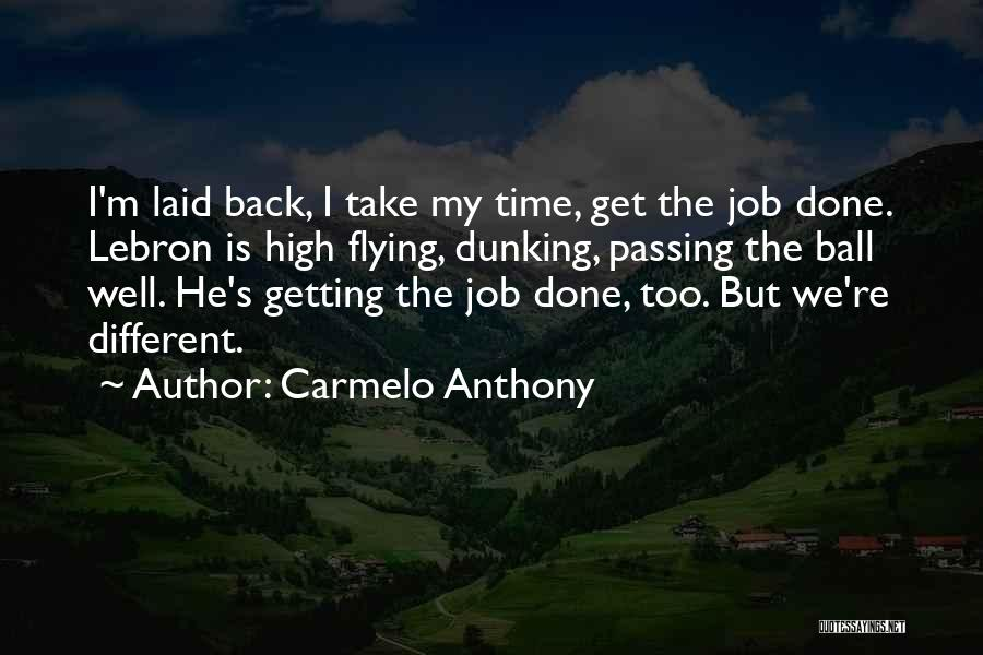 Carmelo Anthony Quotes 1761294