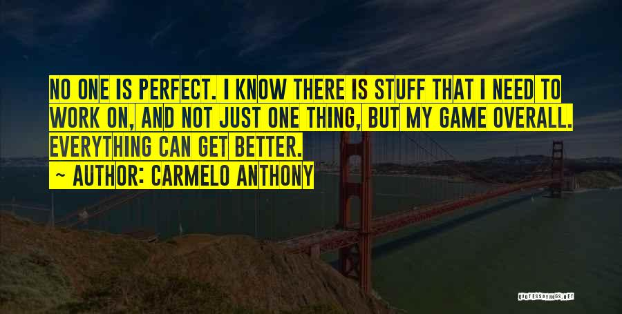 Carmelo Anthony Quotes 1785449