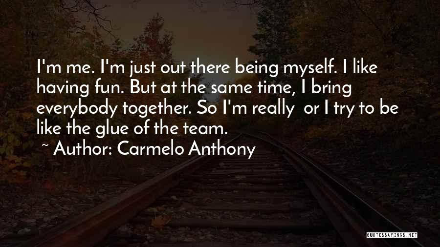 Carmelo Anthony Quotes 192476