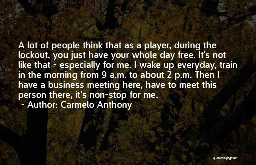 Carmelo Anthony Quotes 2081856