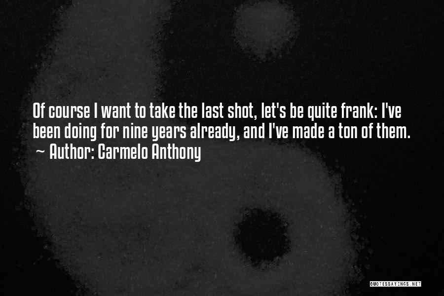 Carmelo Anthony Quotes 210514