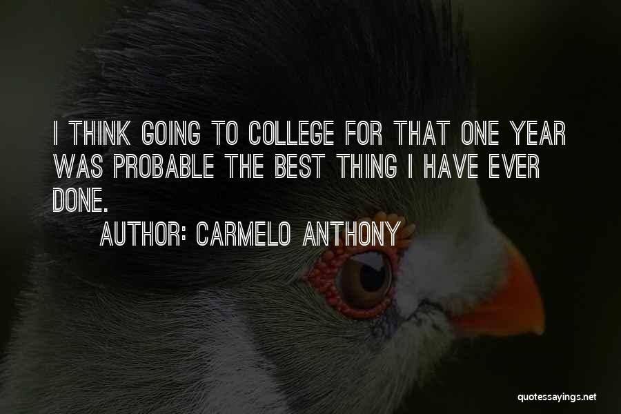 Carmelo Anthony Quotes 377324