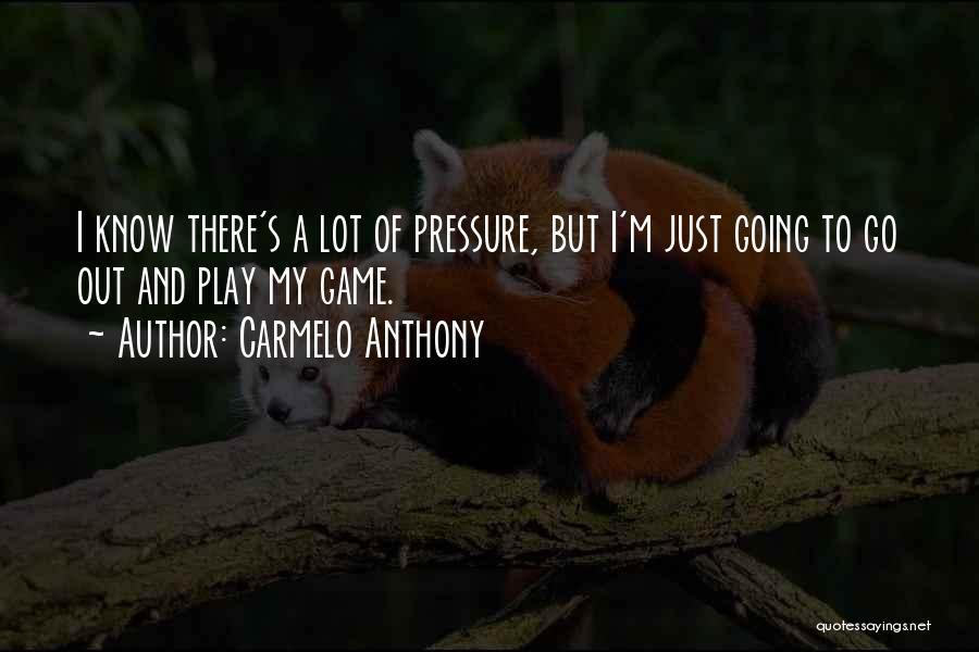 Carmelo Anthony Quotes 491996