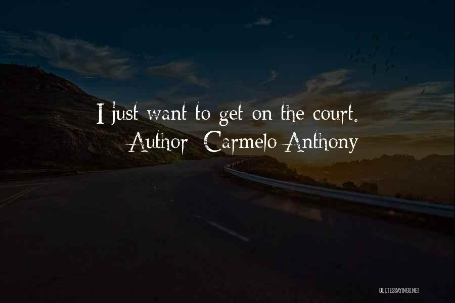 Carmelo Anthony Quotes 675380