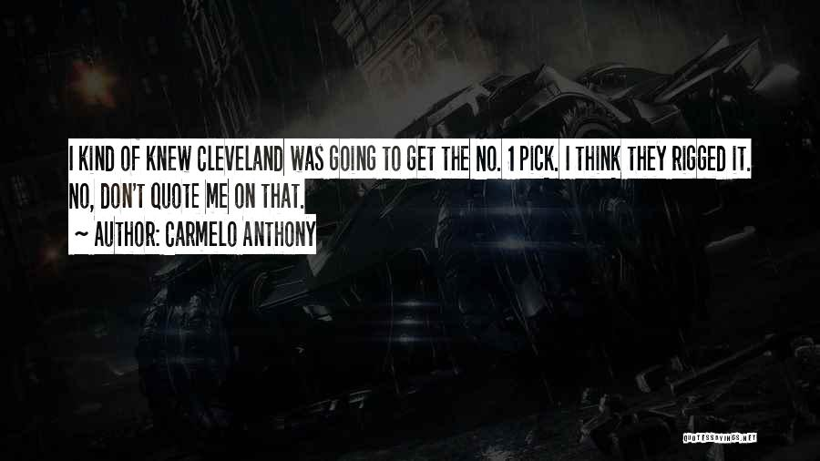Carmelo Anthony Quotes 700622