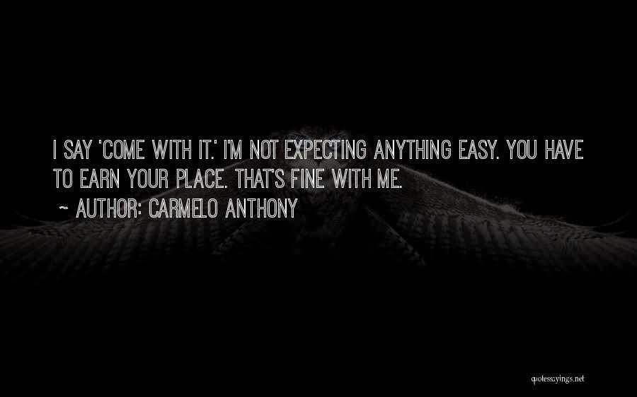 Carmelo Anthony Quotes 920018