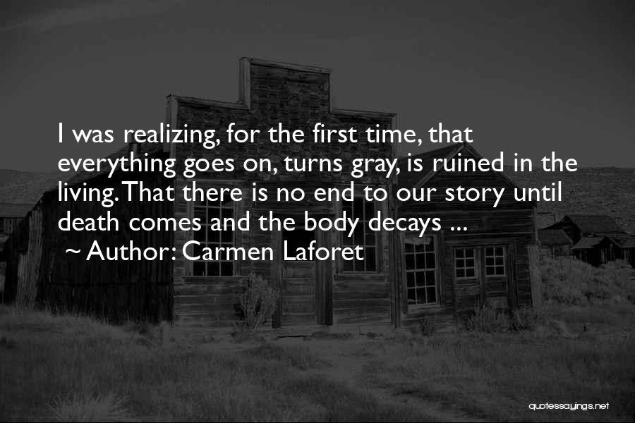 Carmen Laforet Quotes 1825073