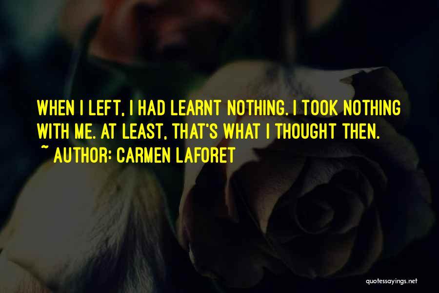 Carmen Laforet Quotes 2208076