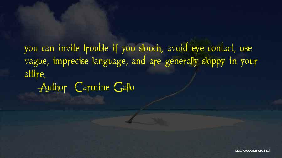 Carmine Gallo Quotes 1215545