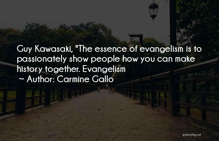 Carmine Gallo Quotes 1556556