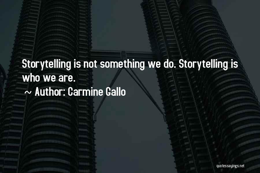 Carmine Gallo Quotes 1871040