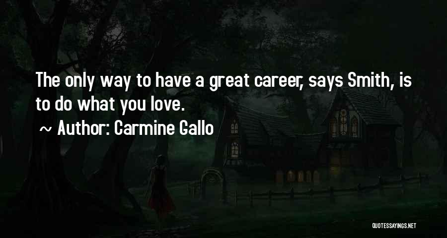 Carmine Gallo Quotes 491246