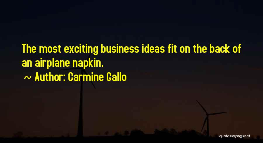 Carmine Gallo Quotes 858481