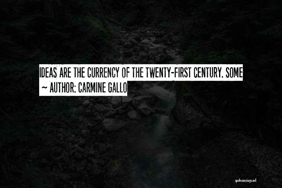 Carmine Gallo Quotes 942088