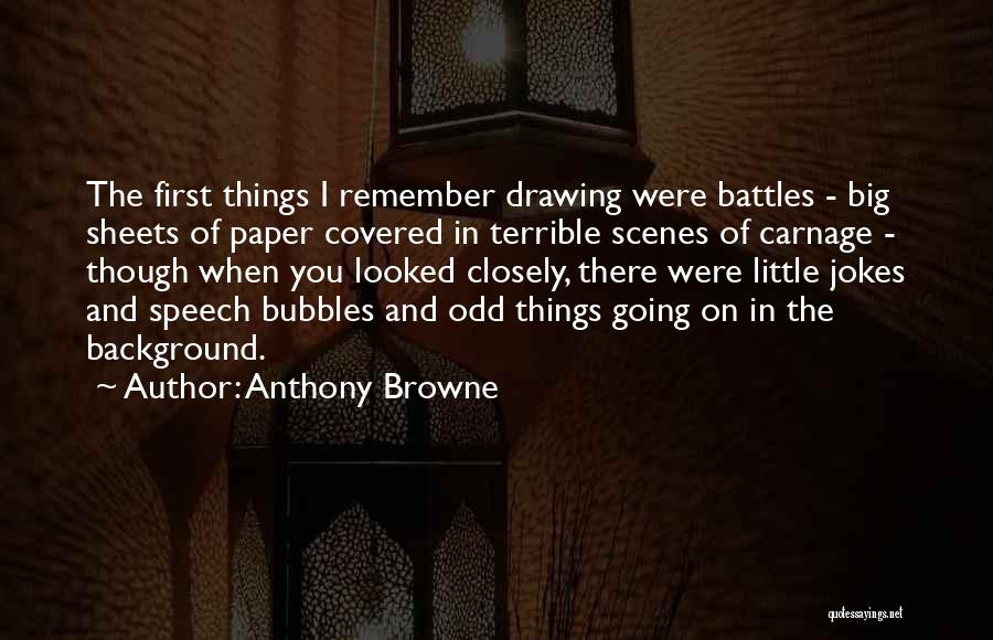 Carnage Quotes By Anthony Browne