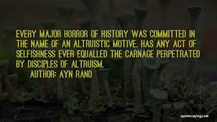 Carnage Quotes By Ayn Rand