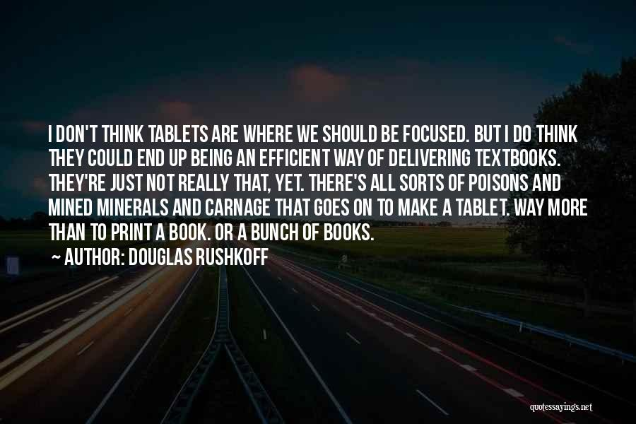 Carnage Quotes By Douglas Rushkoff
