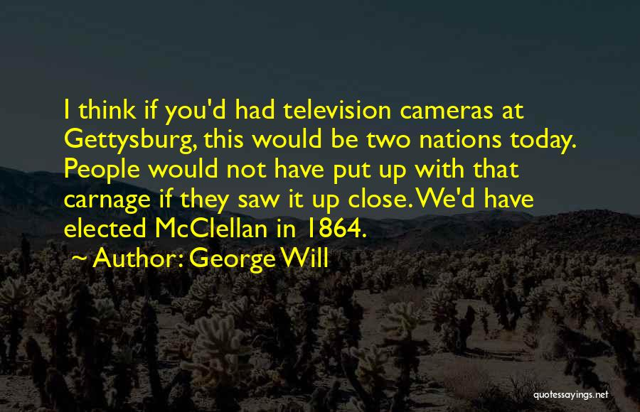 Carnage Quotes By George Will