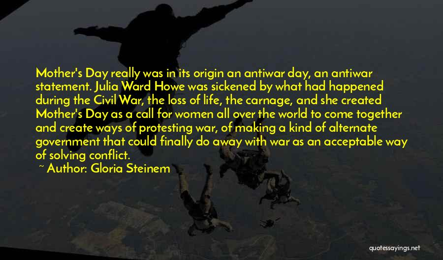 Carnage Quotes By Gloria Steinem