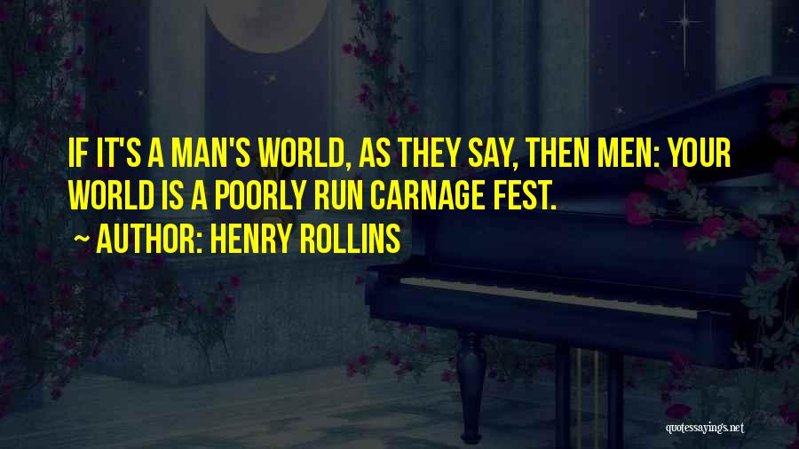 Carnage Quotes By Henry Rollins