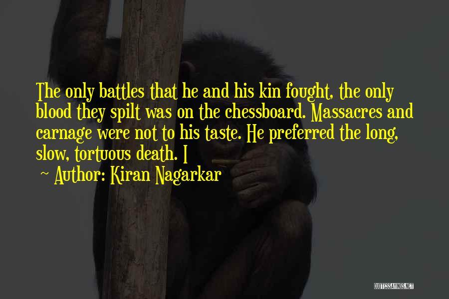 Carnage Quotes By Kiran Nagarkar