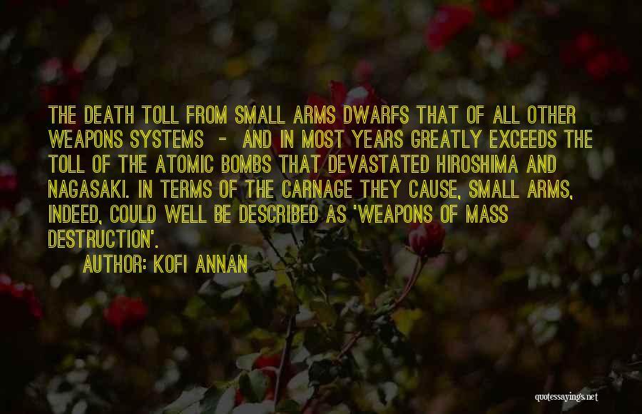 Carnage Quotes By Kofi Annan