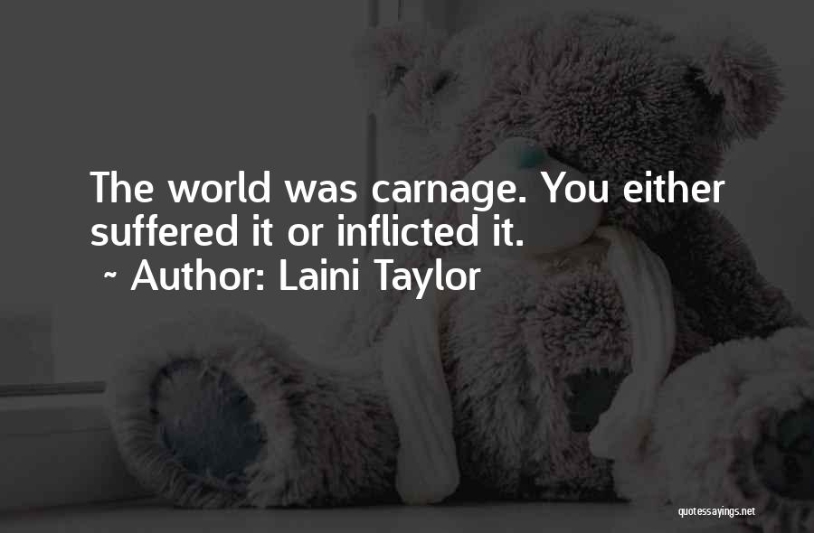 Carnage Quotes By Laini Taylor