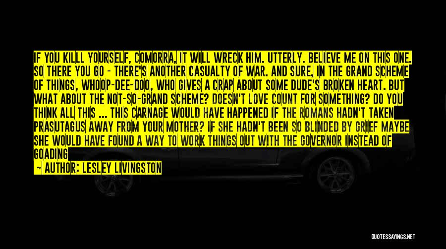 Carnage Quotes By Lesley Livingston