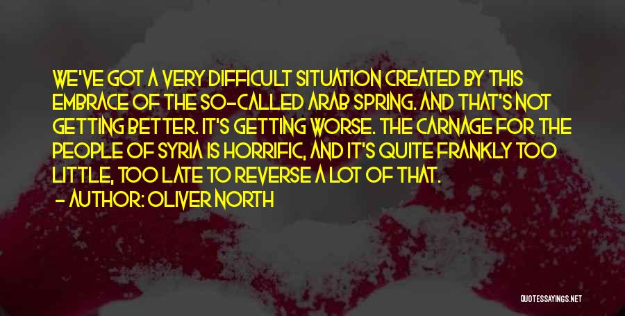 Carnage Quotes By Oliver North