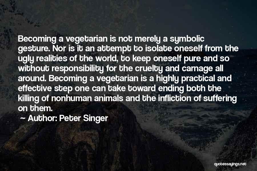 Carnage Quotes By Peter Singer