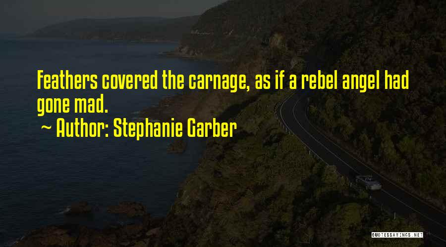 Carnage Quotes By Stephanie Garber