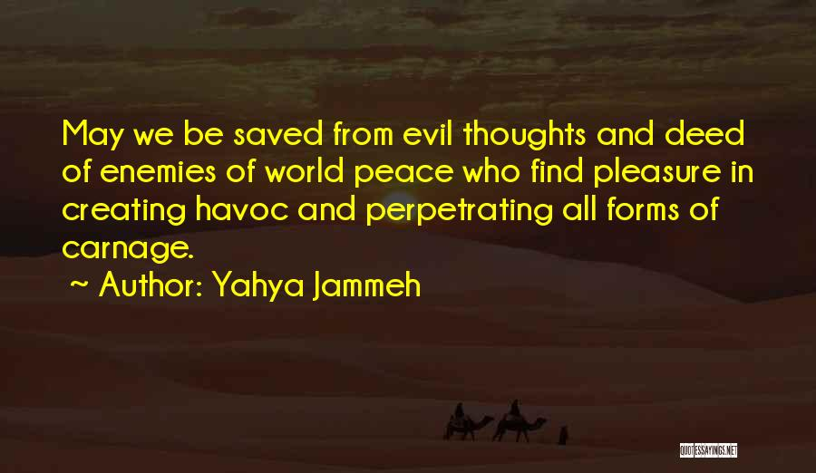 Carnage Quotes By Yahya Jammeh