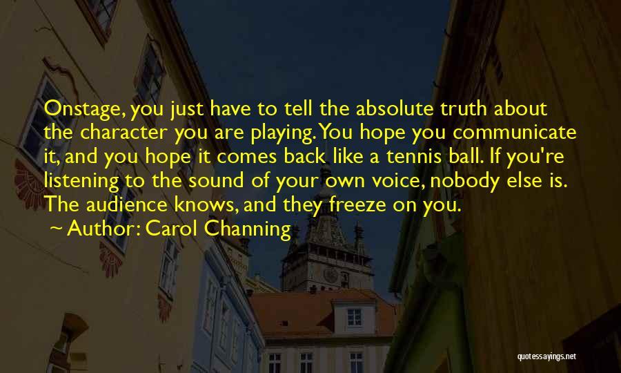 Carol Channing Quotes 1746794